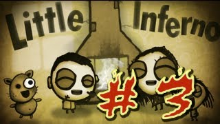 Jugando Little Inferno por Muerte17 - #3 ( Combos Combos Combos y Combos Que me Ganan xD )