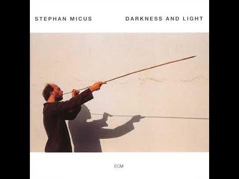 Stephan Micus  - Darkness And Light -  Part 4