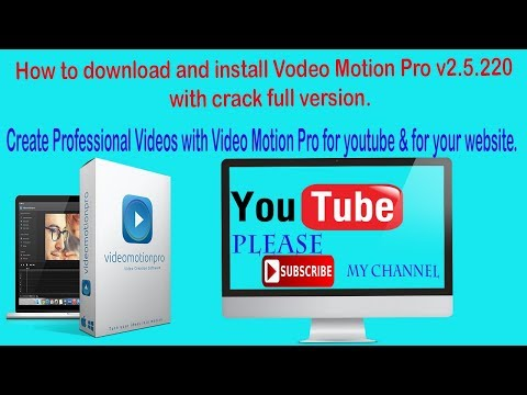 How To Download Video Motion Pro Cracked Full Version?