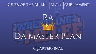 MELEE Game Show S3E5: Ruler of the MELEE Quarterfinal 1