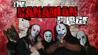The CANADIAN Purge