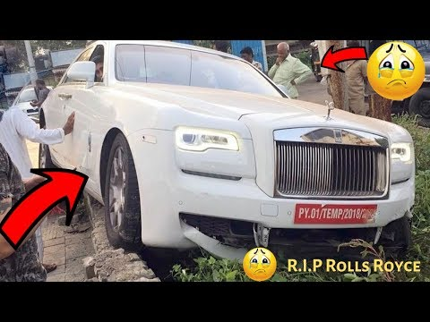 Top Super Luxury Cars Crash Accident In India 2019 | Rolls Royce Audi Ford In India