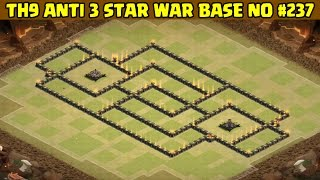 Clash of Clans | Town Hall 9 Anti 3 Star War Base | Layout 237