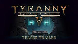 Tyranny - Bastard's Wound DLC (PC/MAC/LX) PL DIGITAL