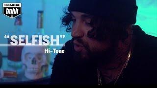 Hi-Tone - Selfish (Official Music Video)