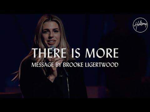 There Is More - Message by Brooke Ligertwood Mp3