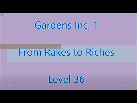 Gardens Inc.:From Rakes to Riches Level 36 |