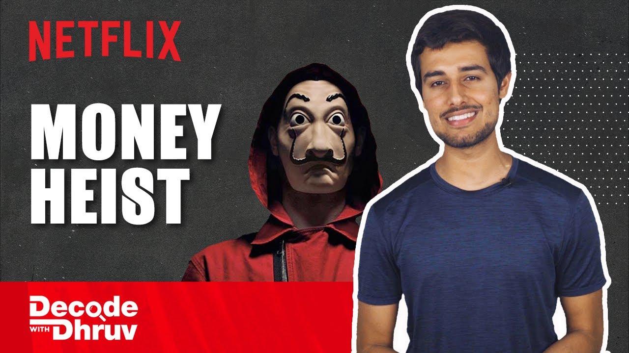 Money Heist: The Spanish Masala Blockbuster   Decode with @Dhruv Rathee   Netflix India