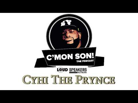 Ed Lover's C'Mon Son Podcast: Cyhi The Prynce