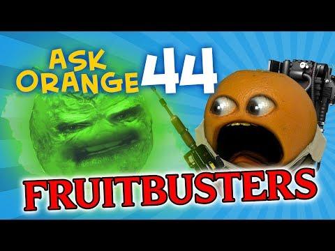 Annoying Orange - Ask Orange #44: Fruitbusters!
