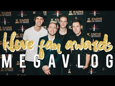 K-LOVE FAN AWARDS MEGAVLOG!