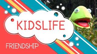 KidsLife S2 Ep1 - Friendship