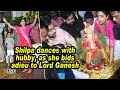 Shilpa dances with hubby, as she bids adieu to Lord Ganesh