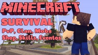 Server de Minecraft 1.5.2 Survival (PvP, Clan, Mobs, Shop, Skills, Eventos e VIPS) [Pirata](, 2013-03-25T17:30:25.000Z)