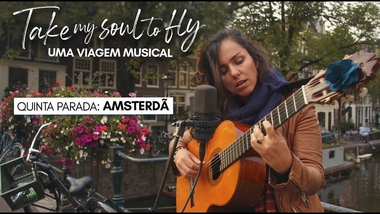 TAKE MY SOUL TO FLY - Episódio 5 - Uma vida agradável em Amsterdã