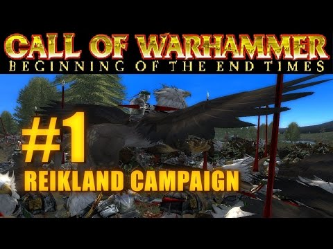 [#1] PRINCIPALITY OF REIKLAND - Beginning of the End Times - Campaign Gameplay