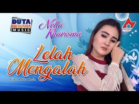 Nella Kharisma - Lelah Mengalah [OFFICIAL]
