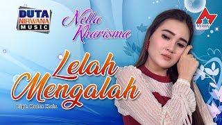 Download Nella Kharisma - Lelah Mengalah