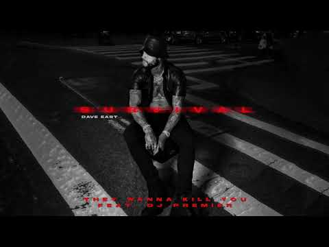 """Dave East - """"They Wanna Kill You"""" Feat. DJ Premier (Official Audio)"""