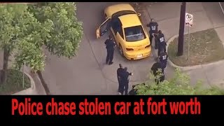 Police chase stolen car at fort worth