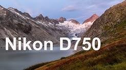Nikon D750 Langzeit-Testbericht und Review - Deutsch