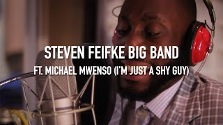 The Steven Feifke Big Band feat. Michael Mwenso - I