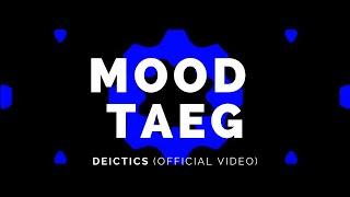 MOOD TAEG: Deictics (Version) (Bot21v2)