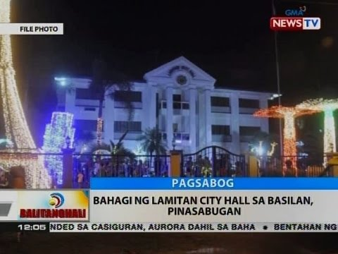 BT: Bahagi ng Lamitan city hall sa Basilan, pinasabugan