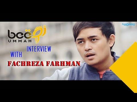 Interview : Bee Ummah With Fachreza Farhman