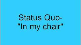 Status Quo- In my chair