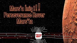 Mars'a İniş - Nasa'nın keşif aracı Perseverance Ma