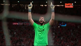 Alisson Becker vs Tottenham (UCL Final) 2018/19 | 1080i