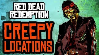 Creepiest Locations in Red Dead Redemption