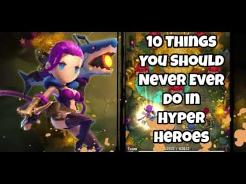 Hyper Heroes: 10 Things You Should NEVER Ever Do In Hyper Heroes