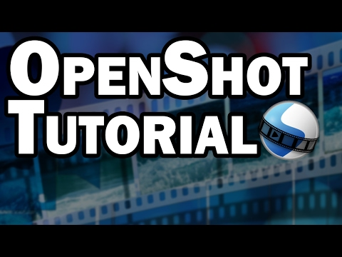 OpenShot Video Editor Installation and Tutorial: Free Video