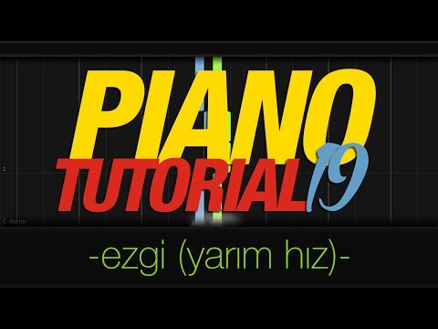 Piano Tutorial 19 - Ezgi (60 bpm)