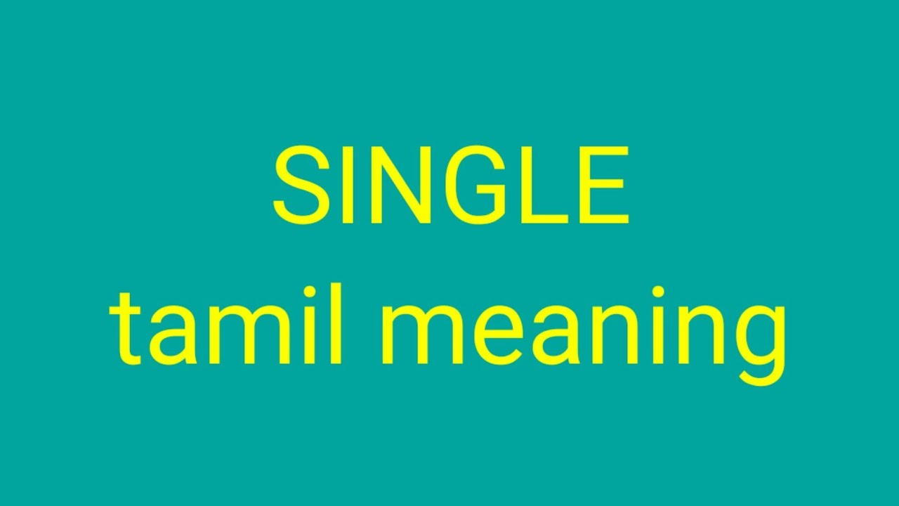 single or taken meaning in tamil