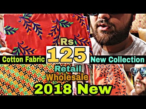 125 का ख़रीदे 400 का बेचे // New Collection 2018 // Cotton fabric // Wholesale Suits market