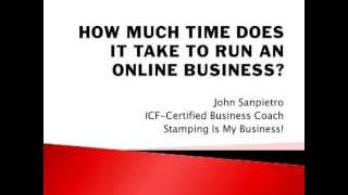 How Much Time Does It Take To Run An Online Stamping Business?