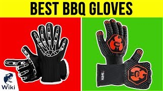 10 Best BBQ Gloves 2019