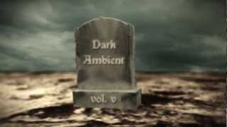 Dark Ambient vol 5 Promo Film