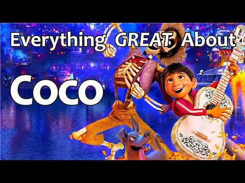 Everything GREAT About Coco!