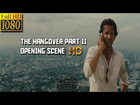 The Hangover Part II(2011)- Opening Scene|HD