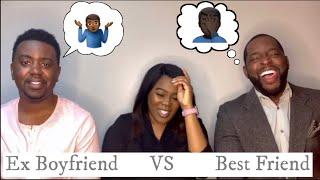 "Ex Boyfriend vs Best Friend ""Who Knows Me Better"""