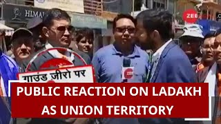 How people in Ladakh reacted to Centre's decision to bifurcate Jammu and Kashmir