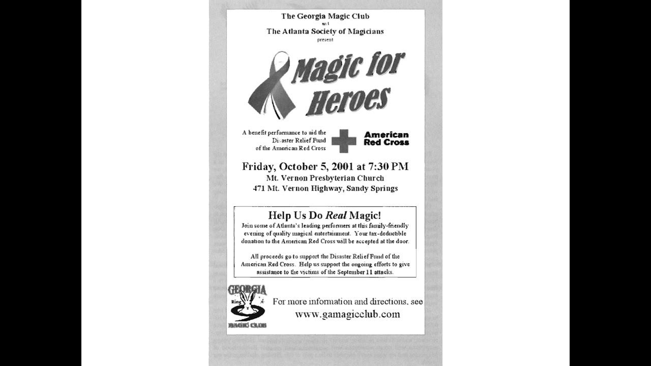 Magic for Heroes: a 9-11 benefit by Georgia Magic Club & the Atlanta Society of Magicians 10/5/2001