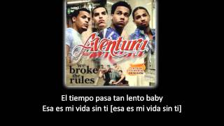 Aventura Gone Lyric Letra