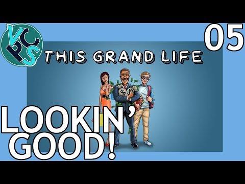 Lookin' Good! : This Grand Life EP05 - Adult Life Simulator Gameplay