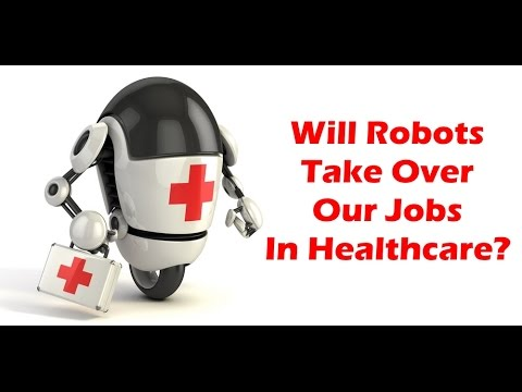 Will Robots Take Over Our Jobs In Healthcare? – The Medical Futurist