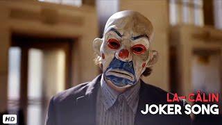 Joker song_La calin remix (jokersong2020)   serhut durmus   Heath ledger joker song   Bank Robbery